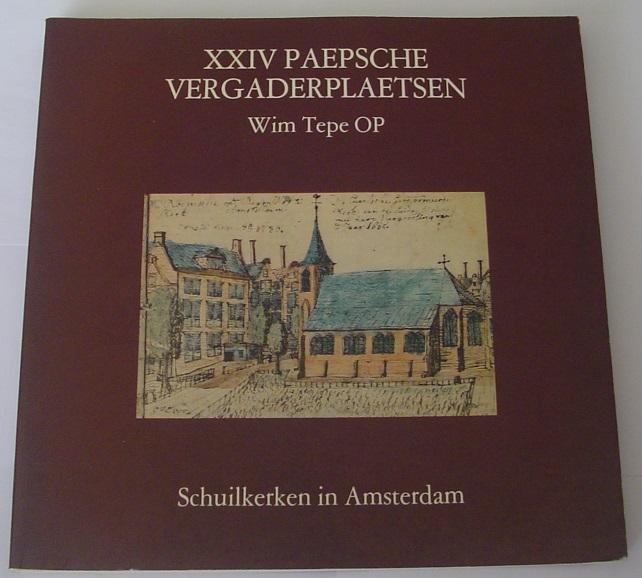 XXIV Paepsche Vergaderplaetsen.