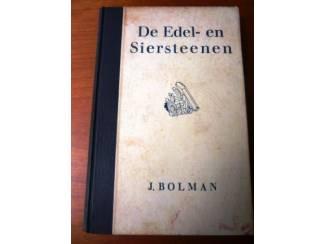De edel- en siersteenen - J. Bolman