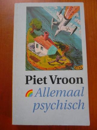 Allemaal psychisch - Piet Vroon
