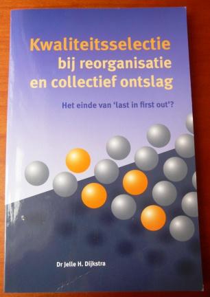 Kwaliteitsselectie bij reorganisatie en collectief ontslag