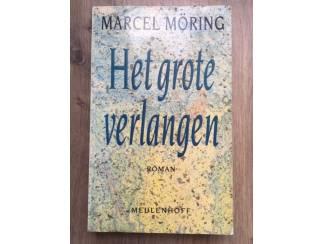 Het grote verlangen - Marcel Möring