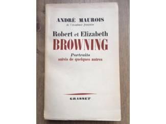Robert et Elizabeth Browning - André Maurois