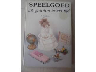 Speelgoed uit grootmoeders tijd - A. Stap-Loos