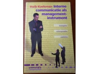 Interne communicatie als managementinstrument - Huib Koeleman