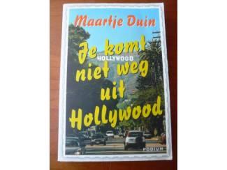 Je komt niet weg uit Hollywood - Maartje Duin