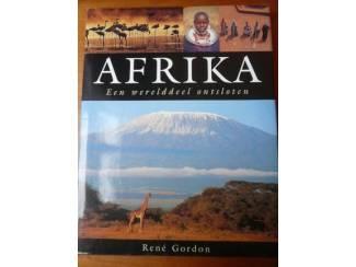 Afrika - Een werelddeel ontsloten - René Gordon