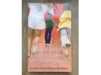 Huismannen, parttime vaders en carriére-papa's - Hunnik, Vd Wek