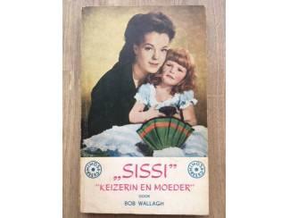 Sissi - Keizerin en moeder - Bob Wallagh
