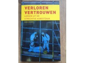 Verloren vertrouwen (Utrechtse asbestzaak) - Remco de Boer