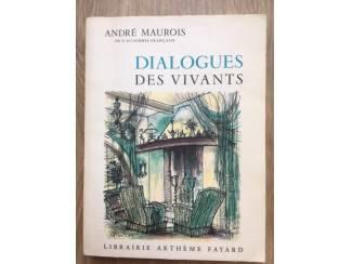 Dialogues des vivants - Andre Maurois