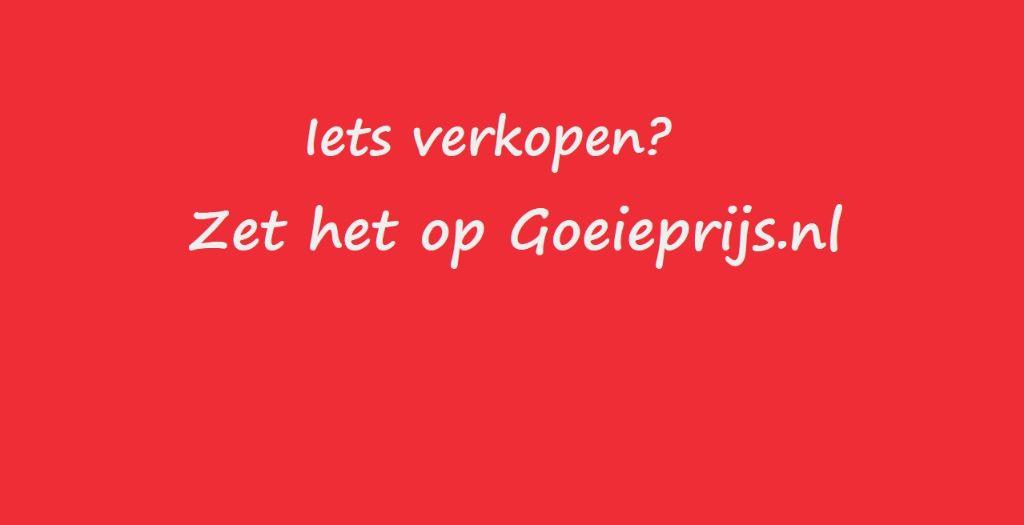 Gratis advertenties plaatsen op Goeieprijs.nl