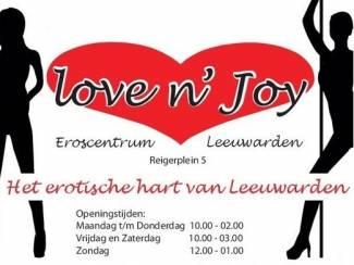 Kom genieten bij LoveNJoy in Leeuwarden !