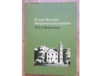 Kasteel Bouvigne - Hoogheemraadschapshuis - Brekelmans
