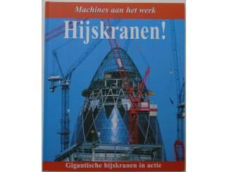 MACHINES AAN HET WERK HIJSKRANEN 9789020692082