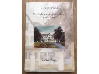 Graeterhof - Van Pachthoeve tot villa blanca (1463-2003)