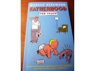 Fatherhood, the truth - Marcus Berkmann