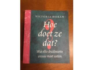 Hoe doet ze dat? - Victoria Moran