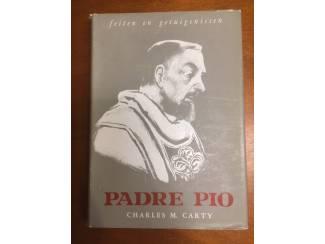 Padre Pio - Feiten en getuigenissen - Charles M. Carty