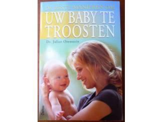 De beste manieren om uw baby te troosten - Orenstein