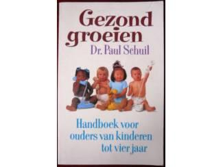 Gezond groeien - Dr. Paul Schuil