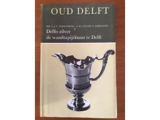 Oud Delft 1 - Delfts zilver & De wantapijtkunst te Delft