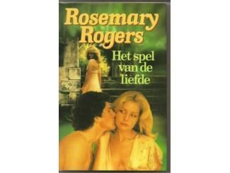 Het spel van de liefde, van Rosemary Rogers