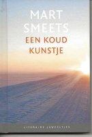 Mart Smeets, een koud kunstje