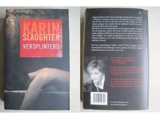463 - Versplinterd - Karin Slaughter