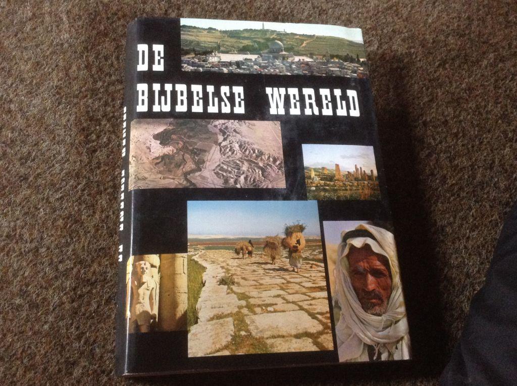 Boek;Bijbelse Wereld van Israel,Palestina,Jordanie,Jerusalem